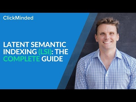 Latent Semantic Indexing (LSI) & Google RankBrain: The Complete Guide (2018)
