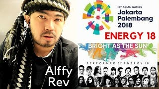 Energy18 - Bright As The Sun - Official Song Asian Games 2018 [REACTION]