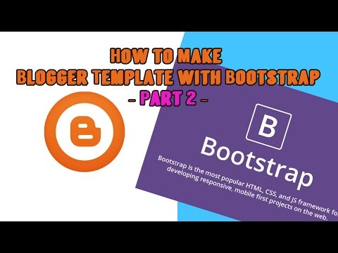 How to Make Blogger Template with Bootstrap  Part 2