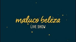 PARTY - Maluco Beleza LIVESHOW