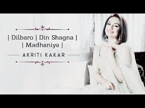 Dilbaro | Din Shagna | Madhaniya - Akriti Kakar Song Lyrics