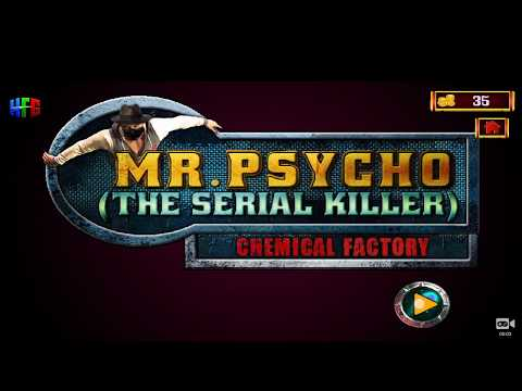 Mr. Psycho (The Serial Killer) - CHEMICAL FACTORY Walkthrough Level 6 - Investigation Files 101