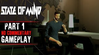 State of Mind Gameplay - Part 1 (No Commentary)