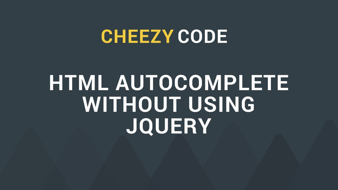Auto Complete Textbox Without Using jQuery