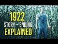 Stephen King's 1922 (STORY + ENDING) Explained