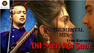 Dil Meri Na Sune | Instrumental | Karaoke | Atif Aslam | Genius 2018