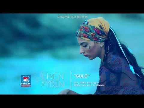 Eren Aydın - Gule [ Official Video © 2015 İber Prodüksiyon ]