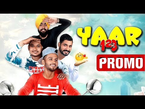 Yaar 123  Promo  Yaar 123 ft Akash Bhagat  V Star Latest Punjabi Songs 2018