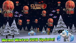 Weird Update in Clash Of Clans History - Winter 2018 Update Is One Side Update In Clash Of Clans!