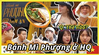 Bánh Mì Phượng ở Hàn Quốc!!!!!! Đây là Hàn Quốc hay Việt Nam thế?????