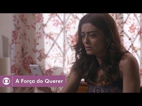 A Força do Querer: capítulo 68 da novela, terça, 20 de junho, na Globo
