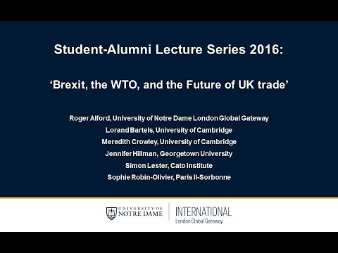 Brexit, the WTO, and the Future of UK Trade (Session 3/3)