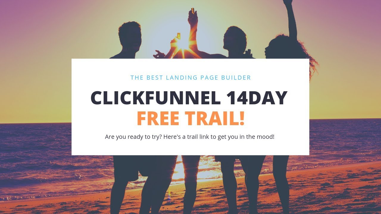 Clickfunnel 14 Day Free Trail Account {2019}