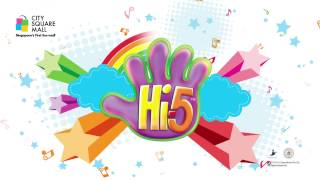 hi 5 to a fun filled school holiday at city square mall 10 march 9 april 2017