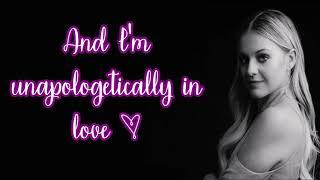 Kelsea Ballerini - Unapologetically (Lyrics)