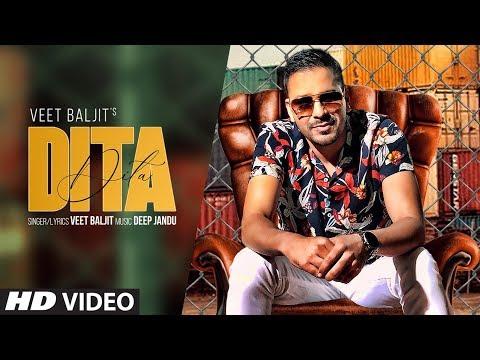 Dita (Full Song) Veet Baljit   Deep Jandu   Latest Punjabi Songs 2019