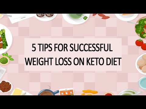 5 Tips For Successful Weight Loss On Keto Diet