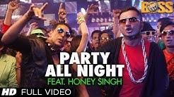 Party All Night Feat. Honey Singh (Full Video) Boss   Akshay Kumar, Sonakshi Sinha