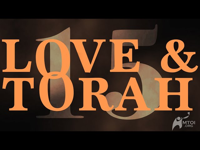 Love and Torah - Part 15