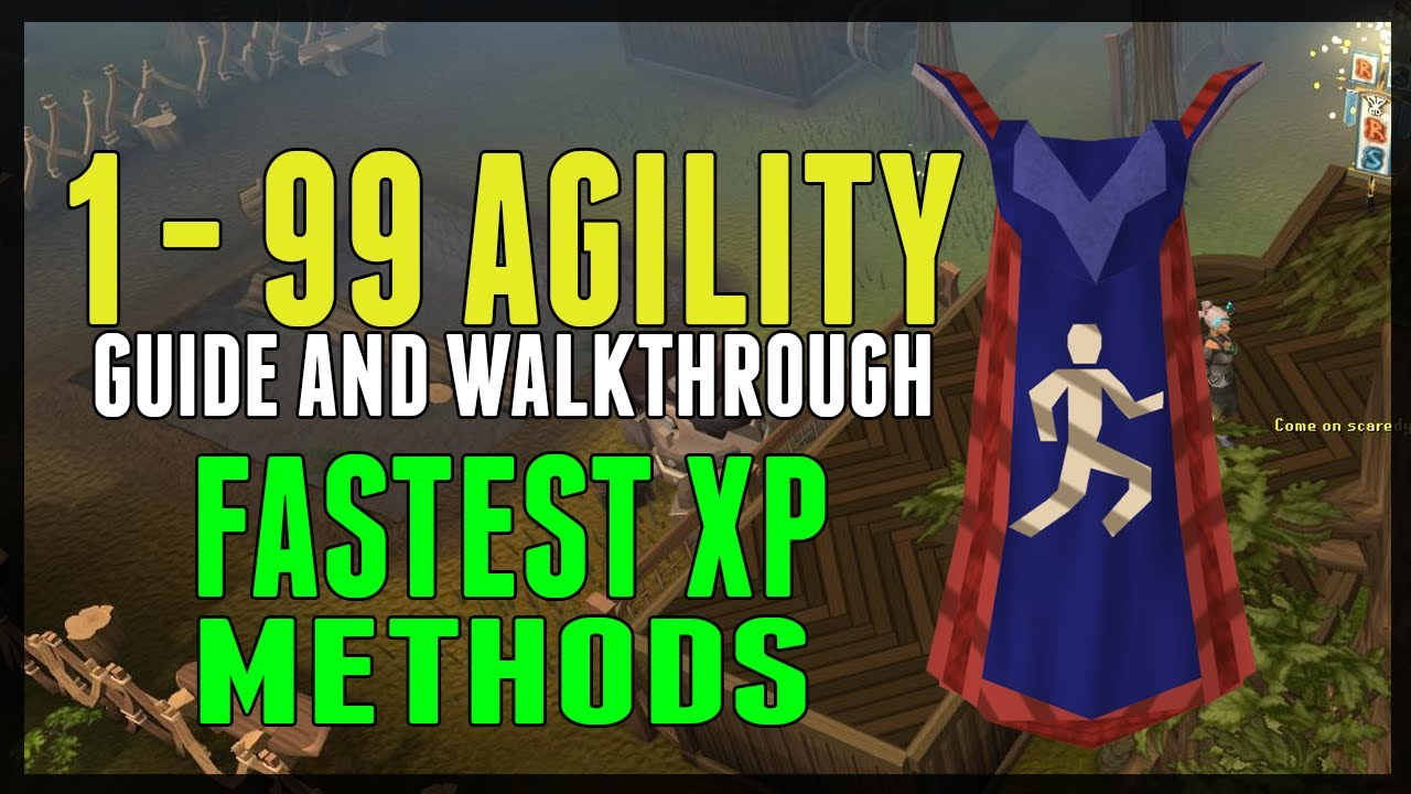 Runescape RS3 1 99 Agility Guide