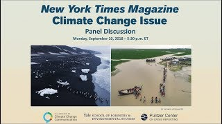 New York Times Magazine Climate Change Issue - Panel Discussion