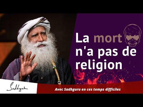 La mort n'a pas de religion | Sadhguru Francais