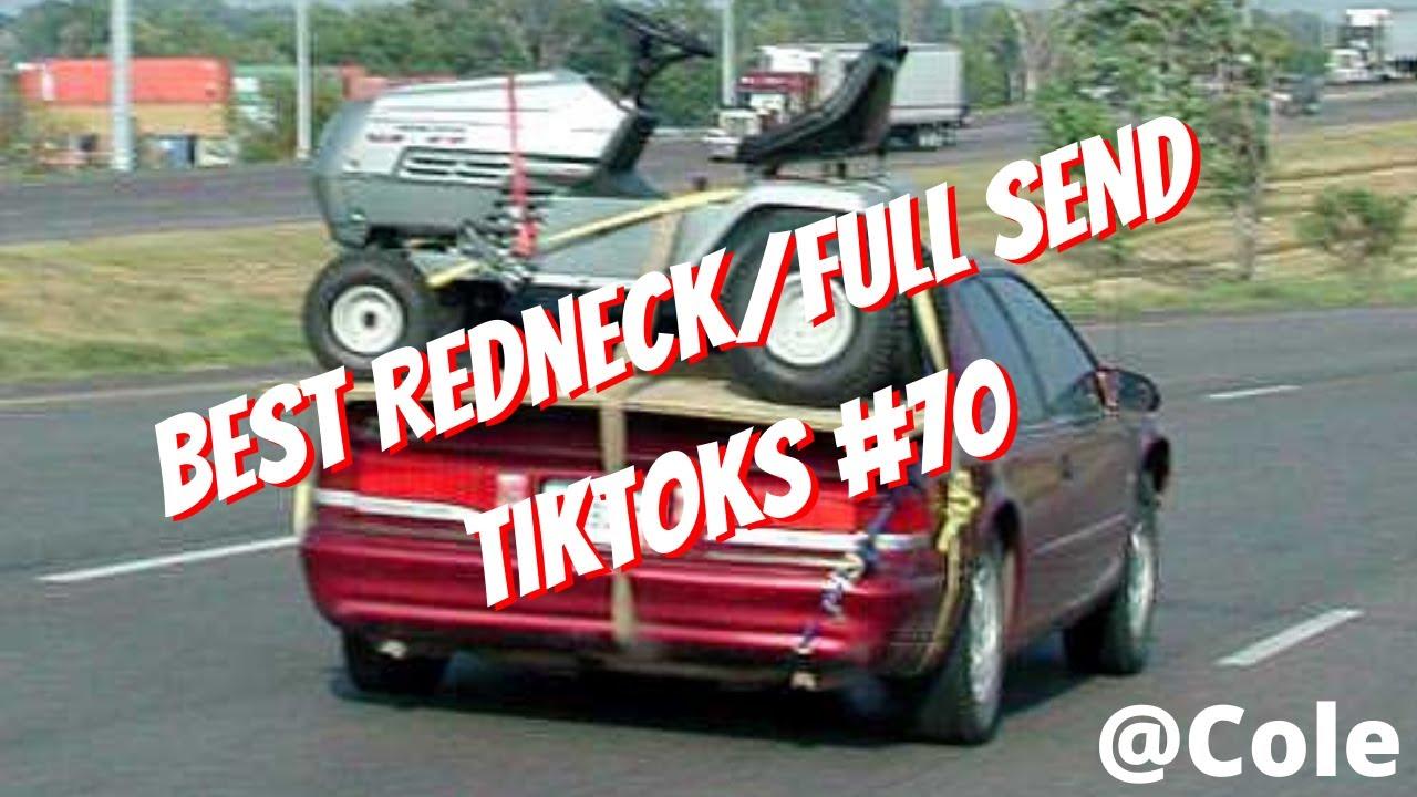 Best Redneck/Full Send TikToks #70