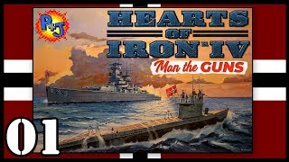 Let's Play Hearts of Iron 4 IV Germany | HOI4 1.6 Man the Guns Gameplay | Episode 1