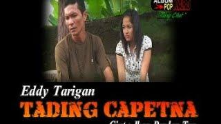 Lagu Karo - Tading Capetna - Eddy Tarigan