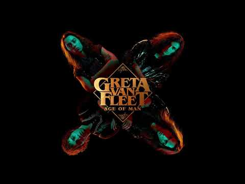 Greta Van Fleet - Age Of Man (Audio)