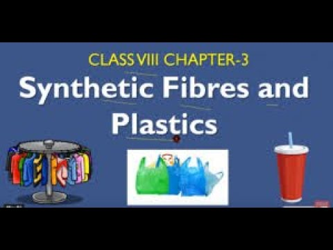 synthetic-fibres-and-plastics:-advantages-&-disadvantages-of-synthetic-fibres