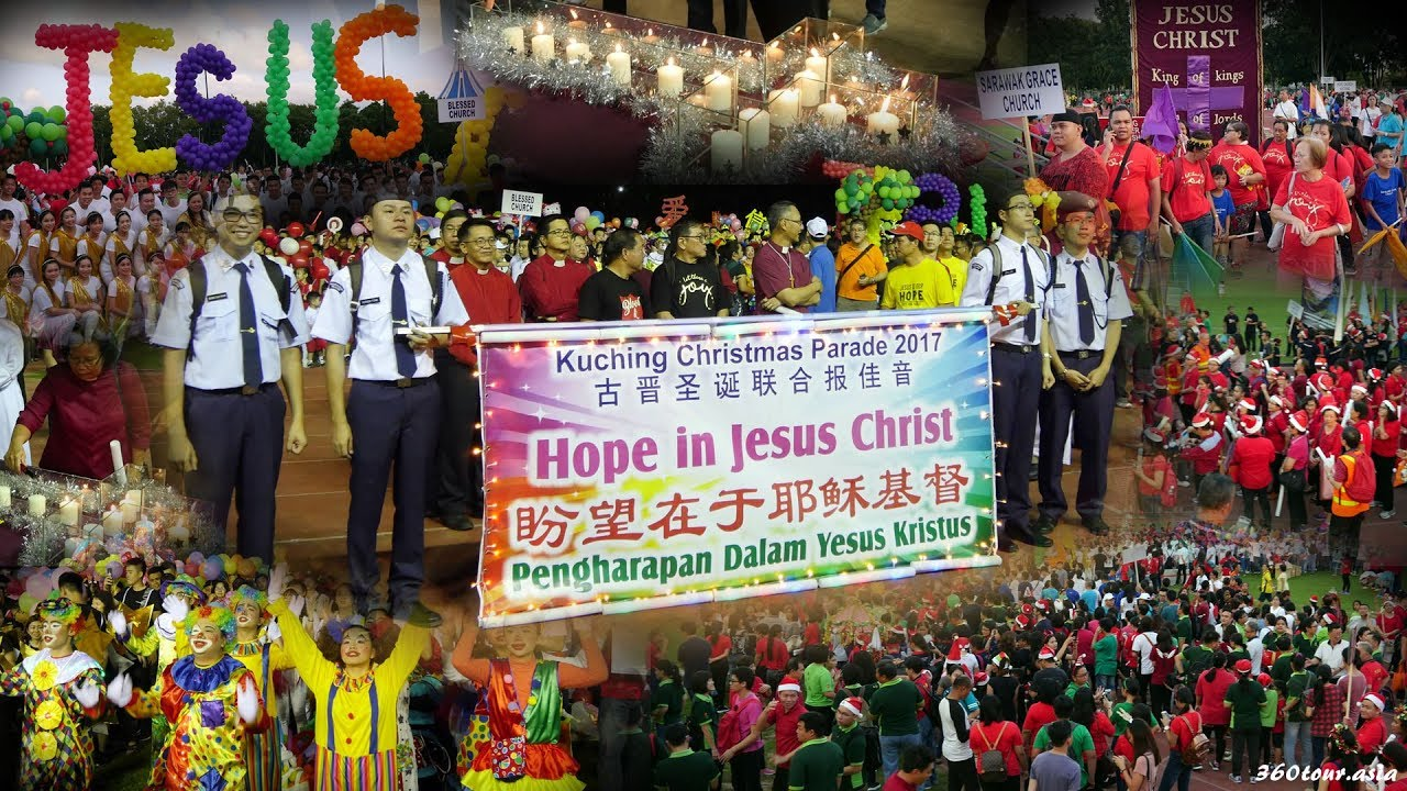 Kuching Christmas Parade 2017 - Hope in Jesus Christ - YouTube