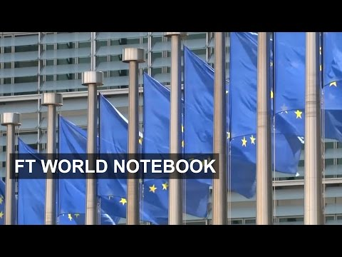 Brussels downgrades eurozone inflation forecasts | FT World Notebook