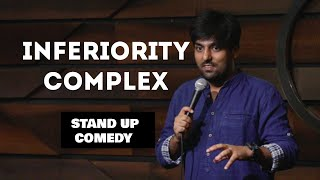 Inferiority Complex | Stand Up Comedy | Pratyush Chaubey