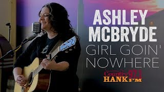 """Girl Goin' Nowhere"" - Ashley McBryde (Acoustic)"