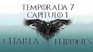 Resumen / Análisis Game Of Thrones Temporada 7 Capitulo 01