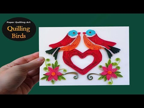 Paper Art | Handmade Quilled Love Birds Design Greeting Card | Paper Quilling Art