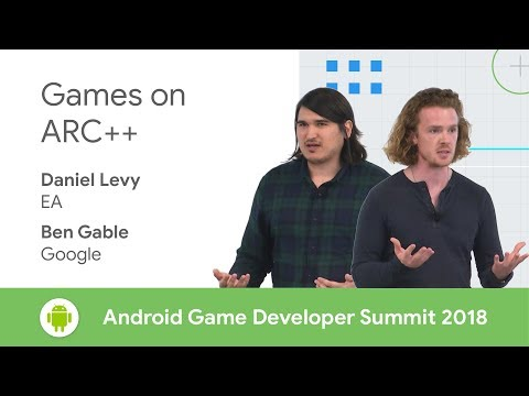 Games on ARC++ (Android Game Developer Summit 2018)