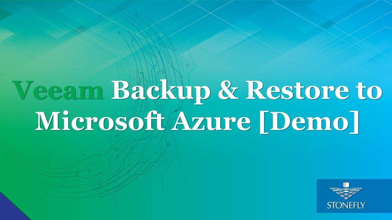 Veeam backup and restore to Microsoft Azure [Demo]