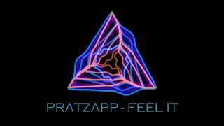 PRATZAPP - FEEL IT