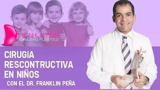 Cirugia Reconstructiva en niños