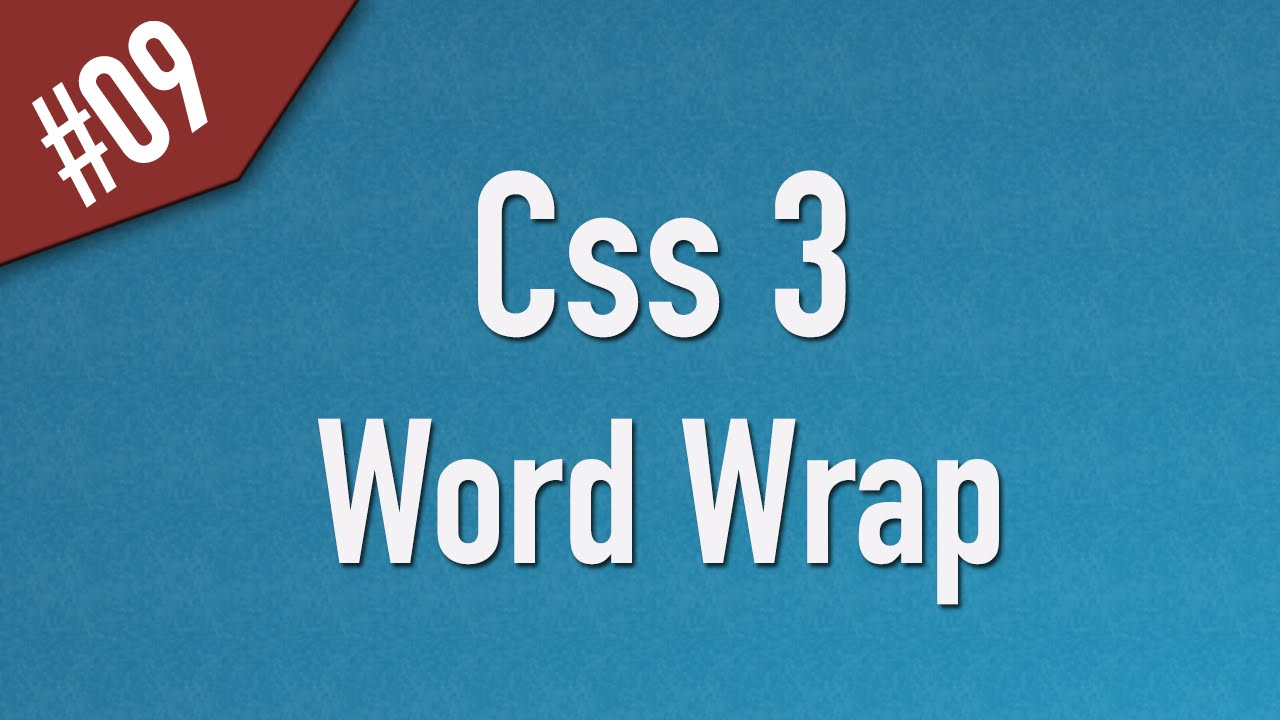 Learn Css3 in Arabic #09 - Word Wrap, White Space