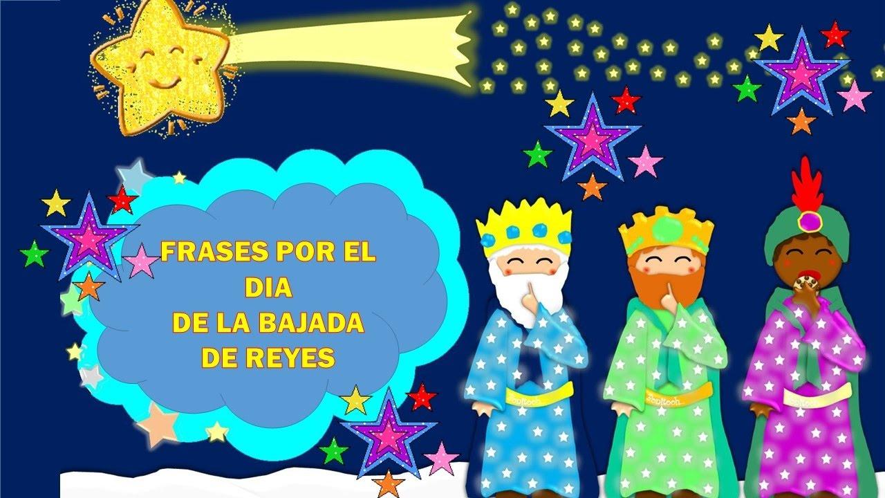 Frases Por El Dia De La Bajada De Los Reyes Magos