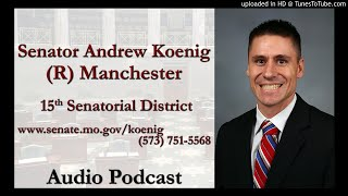 Missouri Sen. Andrew Koenig Discusses His Thoughts on House Bill 1