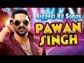 Pawan Singh (2018) का टॉप 10 सुपरहिट गाना - Superhit Bhojpuri Songs 2018 - VIDEO JUKEBOX