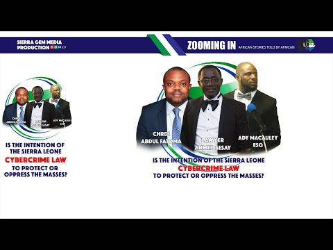 Is The Intention Of The Sierra Leone Cybercrime Law To Protect Or Oppress The Masses?
