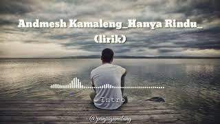 Gambar cover Andmesh Kamaleng_Hanya Rindu_(LIRIK)