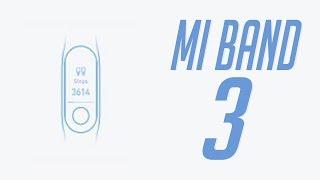 Xiaomi Mi Band 3 (Дизайн, фишки, дата выхода)
