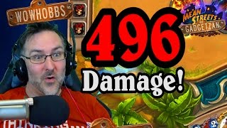 496 Damage ~ Mean Streets of Gadgetzan ~ Hearthstone