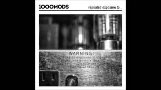 1000mods - Loose - Official Audio Release